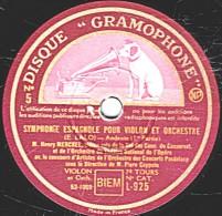 """78 Trs  30 Cm - état TB -  SYMPHONIE ESPAGNOLE POUR VIOLON ET ORCHESTRE (E.Lalo """" Andante"""" 1re Et 2e Parties - 78 Rpm - Schellackplatten"""