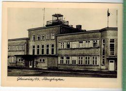 Gleiwitz Os, FlughafenFOTO; Maße  : 10,7 X7,5  CmFoto-Reinisch, Viernheim/Hessen Zustand: Sehr Gut - Schlesien