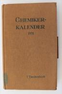 """""""Chemiker-Kalender 1931"""" Hilfsbuch Für Chemiker, Physiker, Mineralogen, Industrielle, Pharmazeuten, Hüttenmänner Usw. - Calendars"""