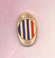 Pq1 F.B.C. Liberty Bari Pins Calcio Puglia Soccer Football - Calcio