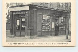 """SAINT MAUR - """"Au Frou Frou"""" 15 Rue Du Pont De Créteil Et 1 Place Des écoles. - Saint Maur Des Fosses"""