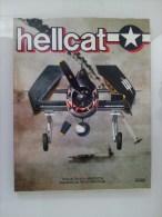 Livre Avions De Chasse Collection Atlas Avion De Combat Grumman F6F Hellcat  Seconde Guerre Mondiale. - Aviazione