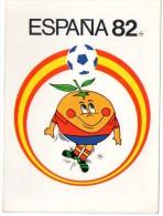 Cpsm Espana  82  Coup.. Du  Mon.. De Football - Fussball