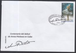 2015-FDC-4 FDC CUBA 2015 ANA PAVLOVA BALLET RUSSIA RUSIA CENTENARIO DEL DEBUT DE ANA PAVLOVA EN CUBA - FDC