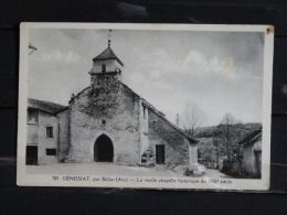 01 - Genissiat Par Billiat - La Vieille Chapelle Historique Du XIIIe Siecle - Edition Michaux à Bellegarde - Génissiat