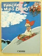 Le Génie Des Alpages, Tome 7 : Tonnerre Et Mille Sabots EO 1982 Etat Excellent - Génie Des Alpages, Le