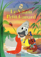 ENFANTINA - LE VILAIN PETIT CANARD - MELODIA - ILLUSTRE PAR VAN GOOL- 1992- - Books, Magazines, Comics