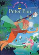 ENFANTINA - PETER PAN  - MELODIA - ILLUSTRE PAR VAN GOOL- 1992- - Books, Magazines, Comics