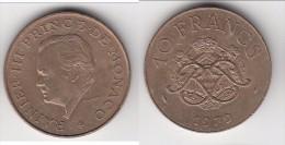 **** MONACO - 10 FRANCS 1979 RAINIER III **** EN ACHAT IMMEDIAT !!! - 1960-2001 Nouveaux Francs
