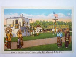 Scene At Parsons' Indian Village , Indian  HILL , Wisconsin Dells , WIS.  -  Carte Couleur   - Etats-Unis