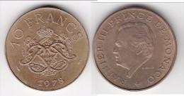 **** MONACO - 10 FRANCS 1978 RAINIER III **** EN ACHAT IMMEDIAT !!! - Monaco