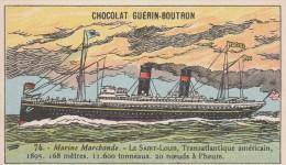 - CHOCOLAT GUERIN - BOUTRON -  MARINE MARCHANDE - LE SAINT LOUIS - - Guerin Boutron