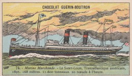 - CHOCOLAT GUERIN - BOUTRON -  MARINE MARCHANDE - LE SAINT LOUIS - - Guérin-Boutron