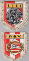 2 FANIONS  AJAX ET PSV EINDHOVEN - Habillement, Souvenirs & Autres