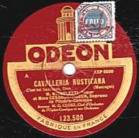 "78 Trs 30 Cm état EX - M. MICHELETTI Et Mme CESBRON - CAVALLERIA RUSTICANA ""C""est Toi Santuzza"" ""Omon Torrido "" - 78 Rpm - Schellackplatten"
