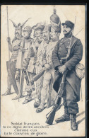 Soldat Francais Tu Es Digne De Tes Ancetres Comme Eux Tu Te Couvres De Gloire - Patriottisch