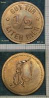 M_p>Germania Gettone Per Mezzo Litro Di Birra , Gut Fur 1/2 LITER Bier,altro Lato Monogramma - Monetari/ Di Necessità