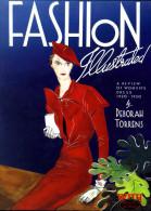 Mode : Fashion Illustrated (a Rewiew Of Women Dress 1920 - 1950) Par Deborah Torrens (ISBN 0289704111) - Mode/ Costumes