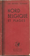 GUIDE-TOURISTIQUE-1950-GUIDES ROUGES-BANETON-THIOLIER-N°3-NORD-BELGIQUE-PLAGE-BE EXT-INT TBE - Michelin (guides)