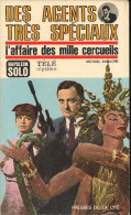 Des Agents Très Spéciaux - L´affaire Des Mille Cercueils - Editions Presses De La Cité - DL 1er Trimestre 1967 - Altri Classici