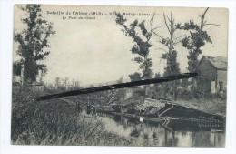 CPA - Bataille De L'aisne (1918) - Anizy - Le Pont Du Canal - Anizy Le Château - Frankrijk