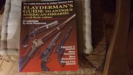 FLAYDERMAN GUIDE ANTIQUE FIREARMS - Armes Neutralisées