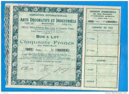 ACTION-bon à Lot De Cinquante Francs -exposition Internationale -paris 1925-Arts Décoratifs - Industrie