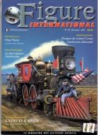 MAQUETTE - MAGAZINE FIGURE INTERNATIONAL EDITION FRANCAISE N° 4 DECEMBRE 2002 - ETAT EXCELLENT - France