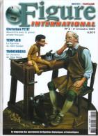 MAQUETTE - MAGAZINE FIGURE INTERNATIONAL EDITION FRANCAISE N° 13 / 2 - 2ème TRIMESTRE 2005 - ETAT EXCELLENT - France