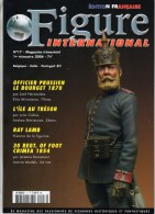 MAQUETTE - MAGAZINE FIGURE INTERNATIONAL EDITION FRANCAISE N° 17 - 1er TRIMESTRE 2006 - ETAT EXCELLENT - France