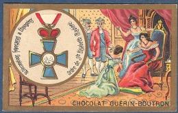 Chromo Chocolat Guerin-Boutron Décorations Françaises Et étrangères Ordre De Sainte Elisabeth Bavière Augusta Maria 1766 - Guerin Boutron