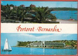 PORTOROZ - Grand Hotel Bernardin ( Istria - Slovenia ) * Travelled - Slovenia
