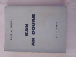 Livre écrit En BRETON  - KAN AN DOUAR Par  ANJELA DUVAL - Bretagne