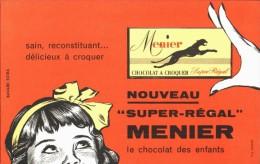 -BUVARD -    Chocolat MENIER  Super Regal  état LUXE - Chocolat