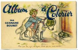 Illustrateur: Germaine BOURET - Album à Colorier - Complet 16 Pages - Bouret, Germaine