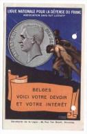 BELGIQUE LIGUE NATIONALE POUR LA DEFENSE DU FRANC BELGE - Monnaies (représentations)