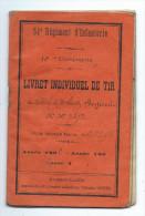 LIVRET INDIVIDUEL DE TIR - 54è Régiment D'Infanterie - 10è Compagnie - Année 1898 - Documenten