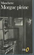 """"""" MORGUE PLEINE """" -  JEAN-PATRICK MANCHETTE  - 1988 GALLIMARD - Livres, BD, Revues"""