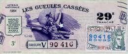 Billet De Loterie Nationale, Gueules Cassées , 1964, (timbre 1965  29ème Tranche) - Billetes De Lotería
