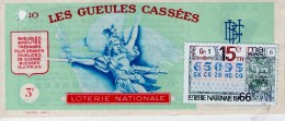 Billet De Loterie Nationale, Gueules Cassées , 1966, (timbre 1966  15ème Tranche) - Billets De Loterie