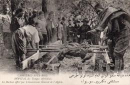 CARRIERES SOUS BOIS  -  L' HÔPITAL Des Troupes Africaines -  Le Mechoui Offert Par Le Gouverneur Général De L' Algérie - Autres Communes