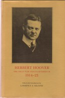 Lawrence E. Gelfand (red.), Herbert Hoover, The Great War And Its Aftermath (1914-1923) - Guerre 1914-18