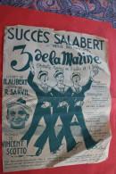 """PARTITION SUCCES SALABERT""""LES 3 DE LA MARINE"""" REVUE DES MATELOTS OPERETTE-REVUE ALIBERT /SARVIL/VINCENT SCOTTO - Opern"""