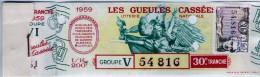 Billet De Loterie Nationale, Gueules Cassées , 1959, (timbre 1959  30ème Tranche) - Billetes De Lotería