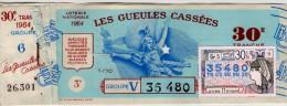 Billet De Loterie Nationale, Gueules Cassées , 1964, (timbre 1964  30ème Tranche) - Billetes De Lotería