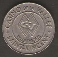 CASINO TOKEN GETTONE ITALIA CASINO DELLA VALLE SAINT VINCENT 2 - Casino