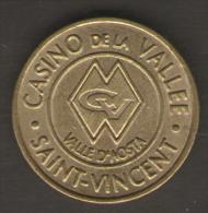 CASINO TOKEN GETTONE ITALIA CASINO DELLA VALLE SAINT VINCENT 3 - Casino