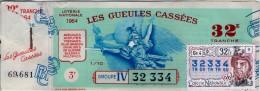 Billet De Loterie Nationale, Gueules Cassées , 1964, (timbre 1964  32ème Tranche) - Billetes De Lotería
