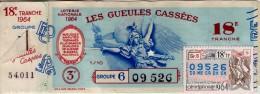 Billet De Loterie Nationale, Gueules Cassées , 1964, (timbre 1964  18ème Tranche) - Billetes De Lotería