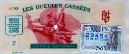 Billet De Loterie Nationale, Gueules Cassées , 1965, (timbre 1965  15ème Tranche) - Billetes De Lotería